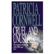 cruel_and_unusual_patricia_cornwell