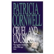cruel_and_unusual_patricia_cornwell